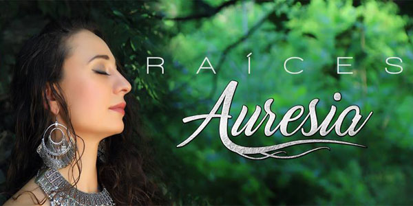 image for article Auresia Releases her 3rd Album- Raíces to the World on Tuesday, November 29th!