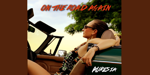 """image for article Auresia's Newest Single releases today! - """"On The Road Again"""""""